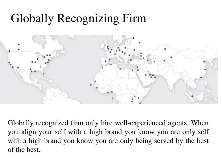 Globally Recognizing Firm