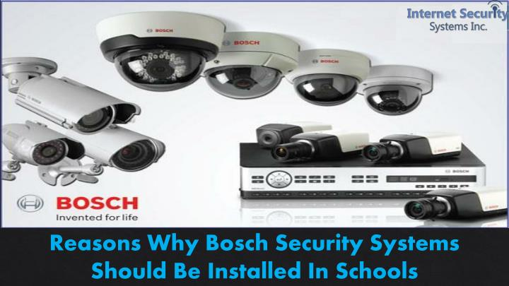 Reasons Why Bosch Security Systems Should Be Installed In Schools
