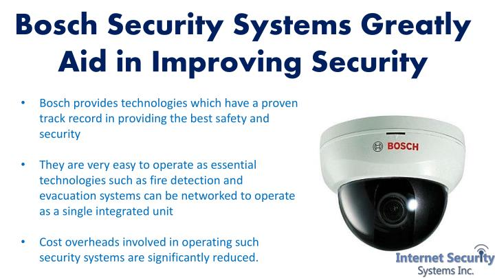 Bosch Security Systems Greatly Aid in Improving Security