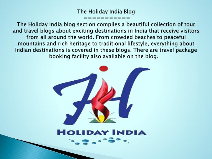 The Holiday India Blog