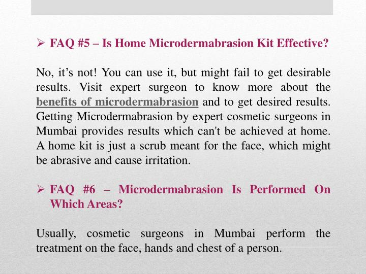 FAQ #5 – Is Home Microdermabrasion Kit Effective?