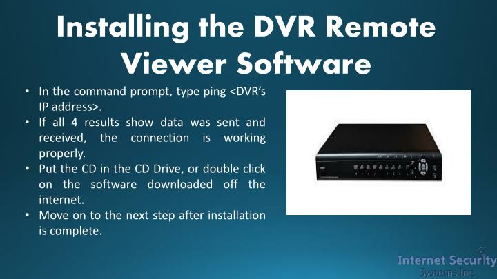 Installing the DVR Remote Viewer Software