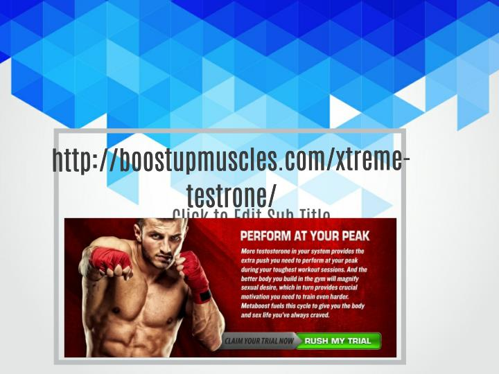 Http://boostupmuscles.com/xtreme-