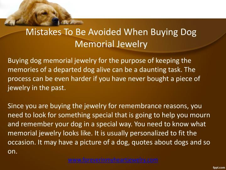 Mistakes To Be Avoided When Buying Dog Memorial Jewelry
