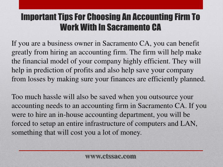 If you are a business owner in Sacramento CA, you can benefit greatly from hiring an accounting firm. The firm will help make the financial model of your company highly efficient. They will help in prediction of profits and also help save your company from losses by making sure your finances are efficiently planned.