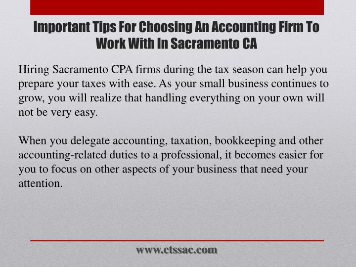 Hiring Sacramento CPA firms during the tax season can help you prepare your taxes with ease. As your small business continues to grow, you will realize that handling everything on your own will not be very easy.