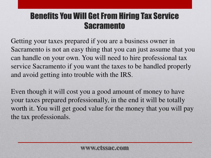 Benefits you will get from hiring tax service sacramento1