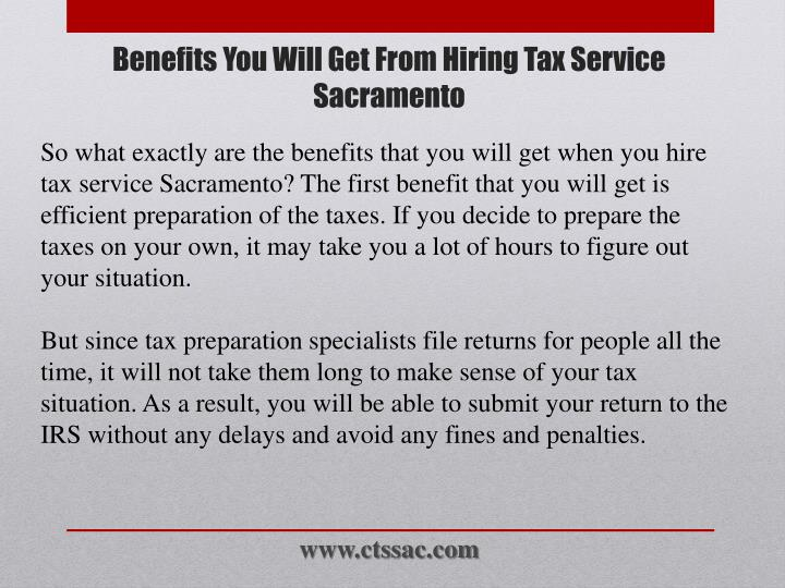 Benefits you will get from hiring tax service sacramento2
