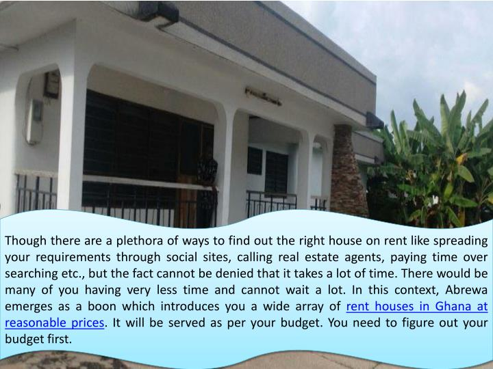 Though there are a plethora of ways to find out the right house on rent like spreading your requirem...