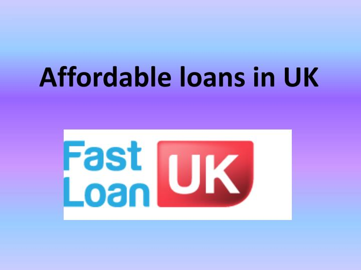 Affordable loans in uk