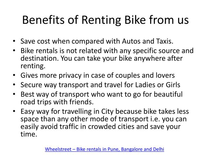 Benefits of Renting Bike from us
