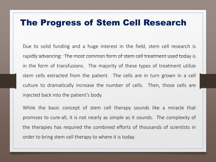 The Progress of Stem Cell Research