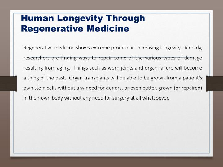 Human Longevity Through