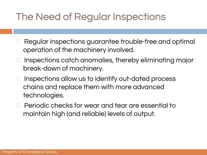 The Need of Regular Inspections