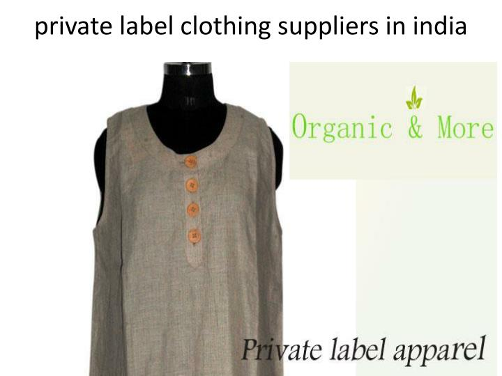 Private label clothing suppliers in india