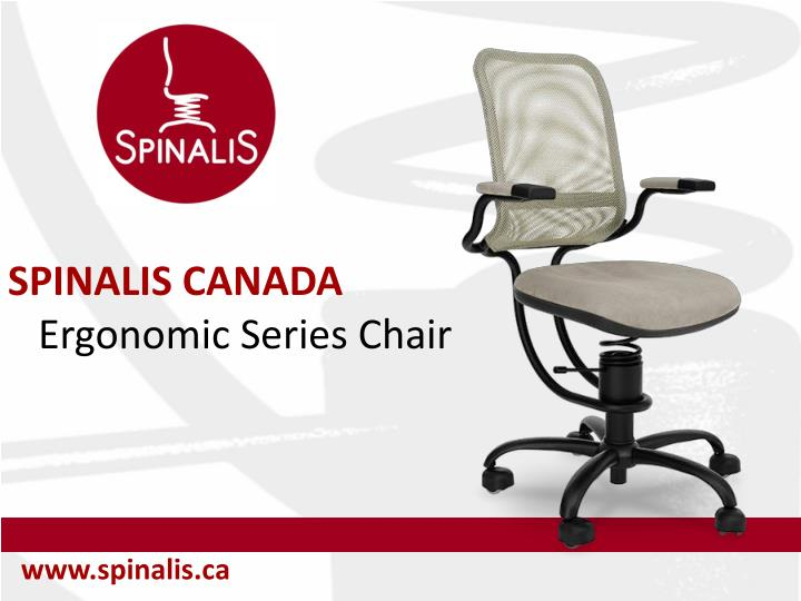 Spinalis canada ergonomic series chair