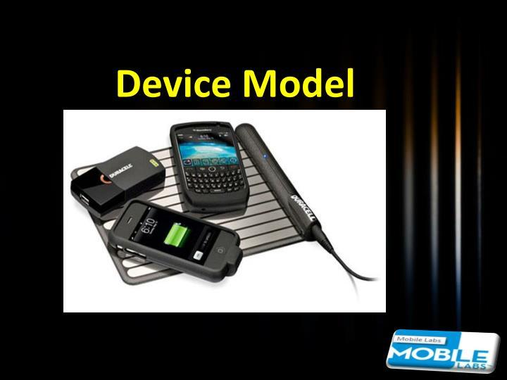 Device Model