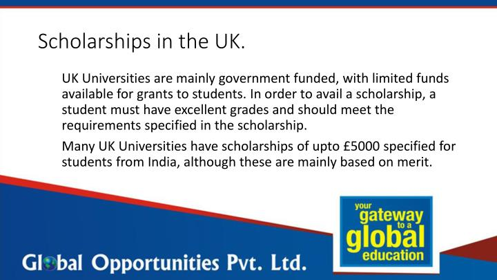 Scholarships in the UK.
