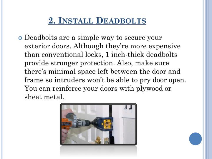 2. Install Deadbolts