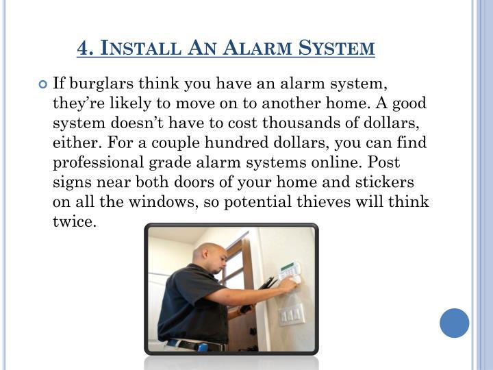 4. Install An Alarm System
