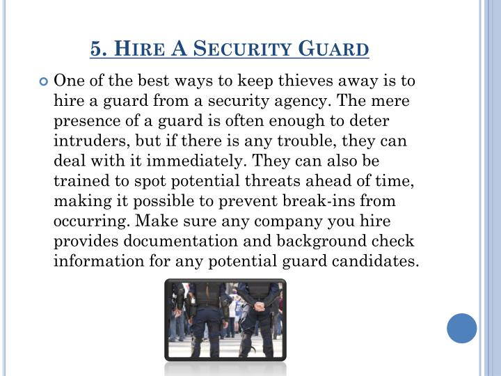 5. Hire A Security Guard