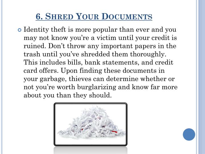 6. Shred Your Documents