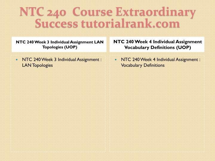 NTC 240  Course Extraordinary  Success tutorialrank.com
