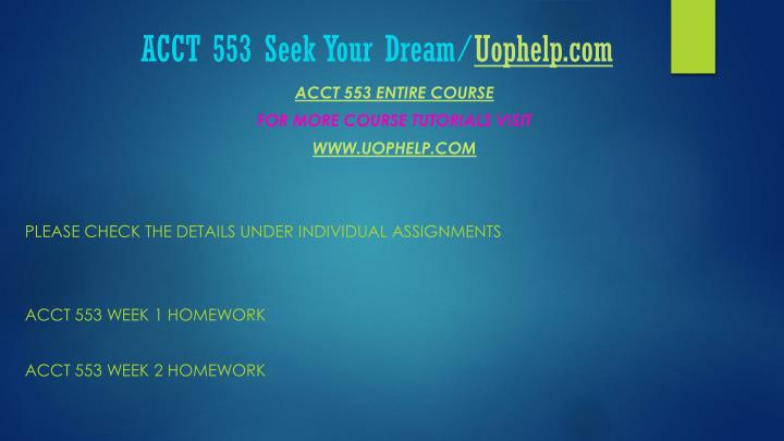 Acct 553 seek your dream uophelp com1
