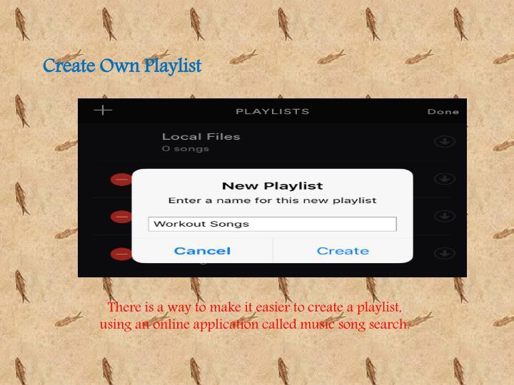 Create Own Playlist