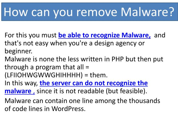 How can you remove Malware?
