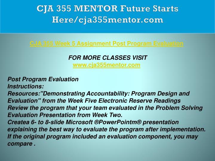 CJA 355 MENTOR Future Starts Here/cja355mentor.com