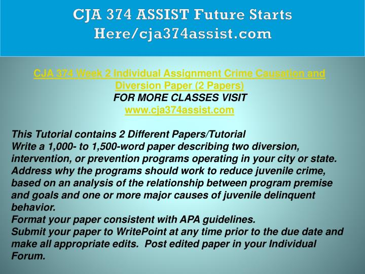 CJA 374 ASSIST Future Starts Here/cja374assist.com