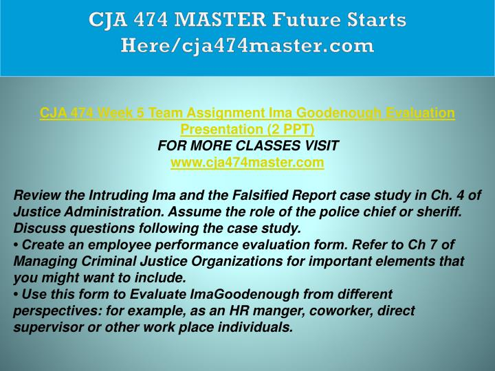 CJA 474 MASTER Future Starts Here/cja474master.com