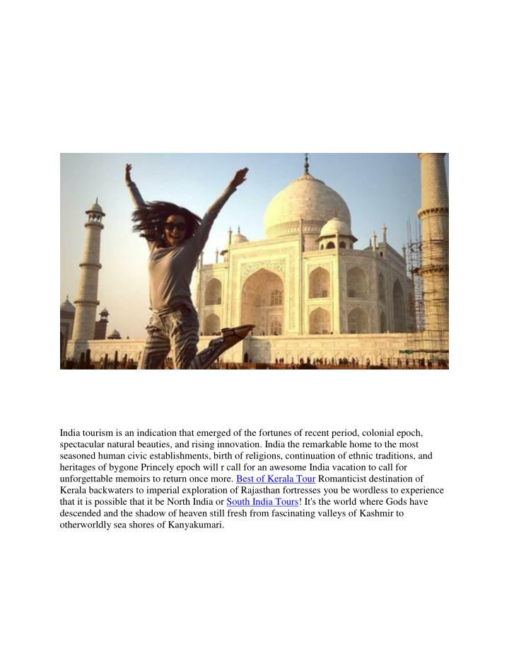 India tourism is an indication that emerged of the fortunes of recent period, colonial epoch,