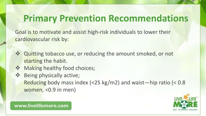 Primary Prevention Recommendations