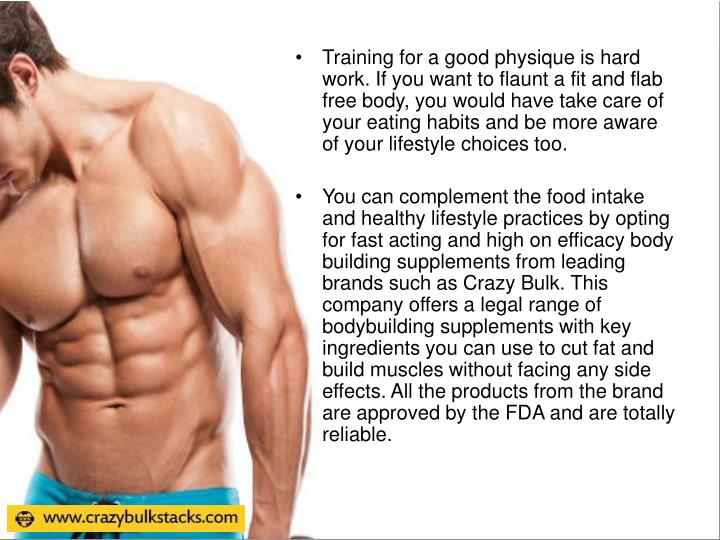 Training for a good physique is hard work. If you want to flaunt a fit and flab free body, you would have take care of your eating habits and be more aware of your lifestyle choices too.