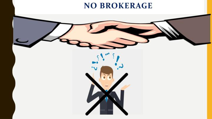 NO BROKERAGE