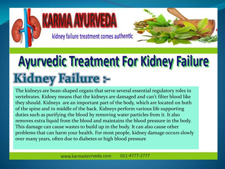 Kidney Failure :-