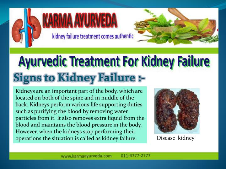 Signs to Kidney Failure :-