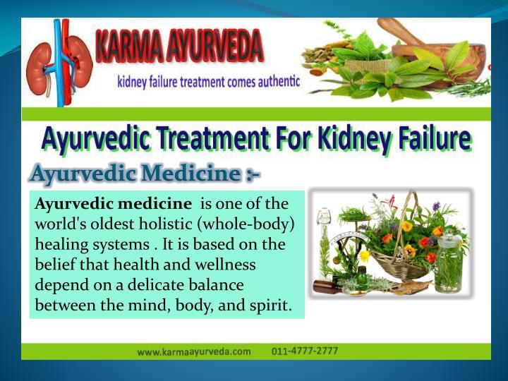 Ayurvedic Medicine :-