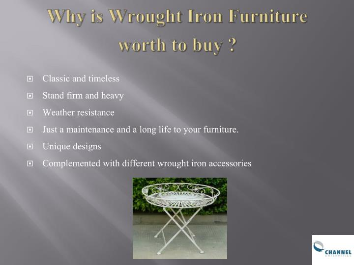 Why is wrought iron furniture worth to buy