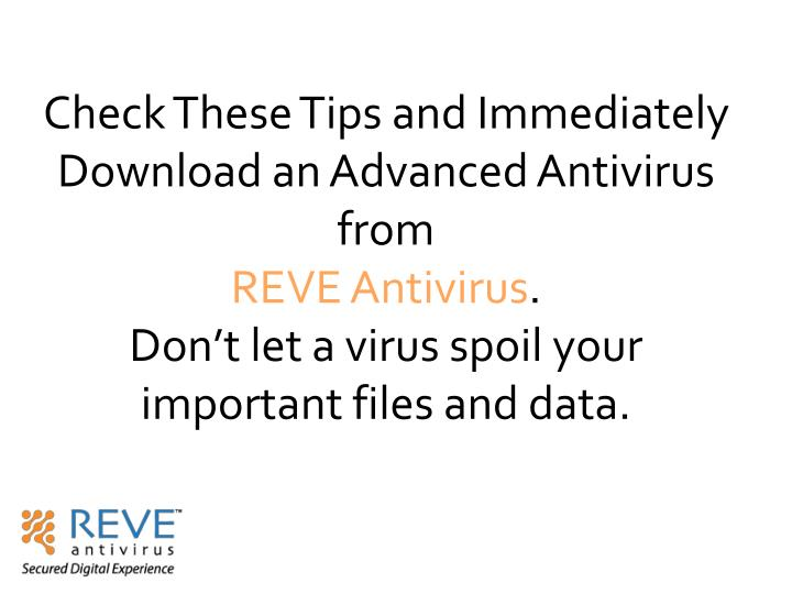 Check These Tips and Immediately Download an Advanced Antivirus from