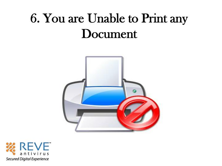 6. You are Unable to Print any Document