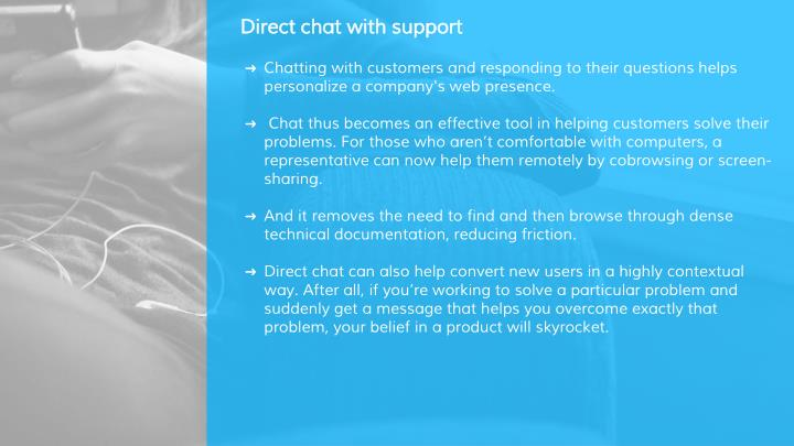 Direct chat with support