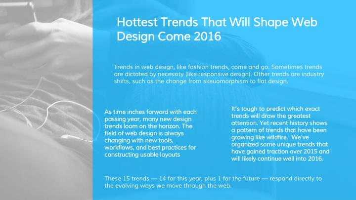 Hottest Trends That Will Shape Web Design Come 2016