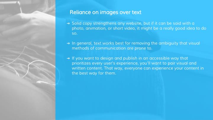 Reliance on images over text