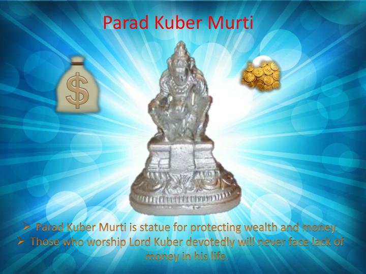 Parad Kuber Murti