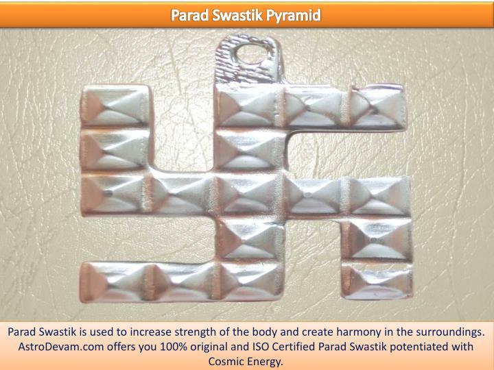 Parad Swastik Pyramid