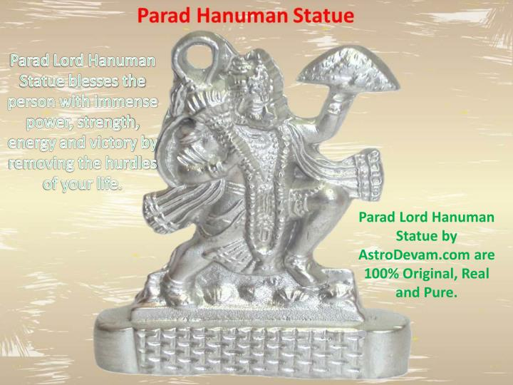 Parad Lord Hanuman Statue blesses the person with immense power, strength, energy and victory by removing the hurdles of your life.