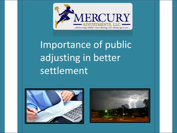 Importance of public adjusting in better settlement